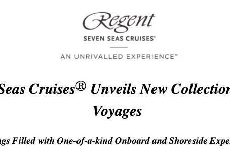 Regent Seven Seas Cruises® Unveils New Collection of 13 Spotlight Voyages