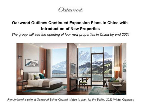Oakwood Outlines Continued Expansion Plans in China with Introduction of New Properties