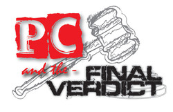PC and the Final Verdict