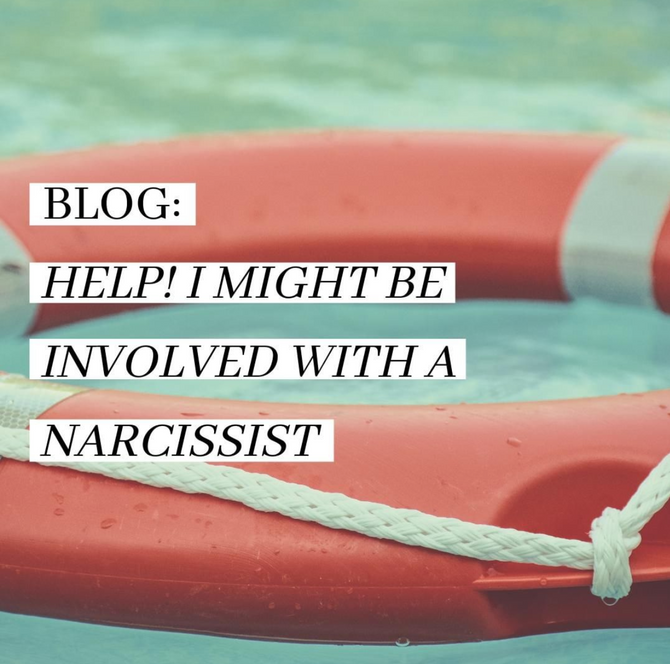 Help! I Might Be Involved With A Narcissist