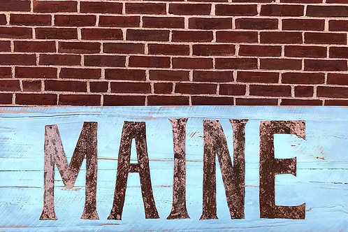 Maine or custom signs