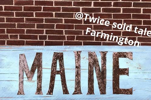 Maine or custom signs