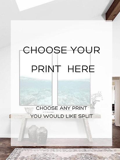 CHOOSE YOUR OWN - CUSTOM // TWO SPLIT IMAGE