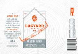 Logyard Misery Whip_16oz
