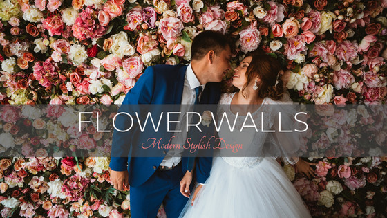 **NEW** Flower Walls
