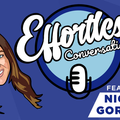 Effortless Conversations with Nicole Gordon