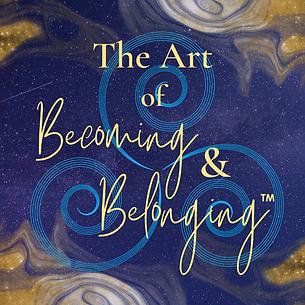 The Art of Becoming & Belonging Website