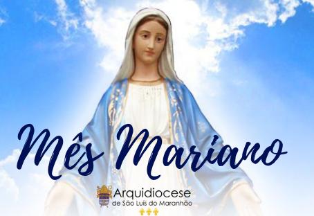 Mês de Maria é celebrado nas Paróquias da Arquidiocese de São Luís