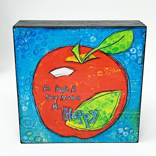 An Apple a Day Makes Me Happy Wood Block Art