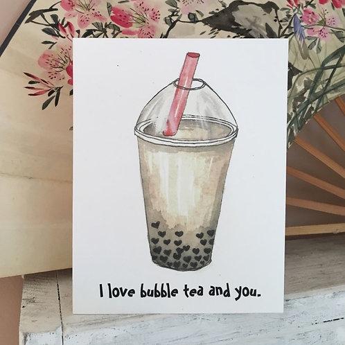 I Love Bubble Tea and You Folded Greeting Card