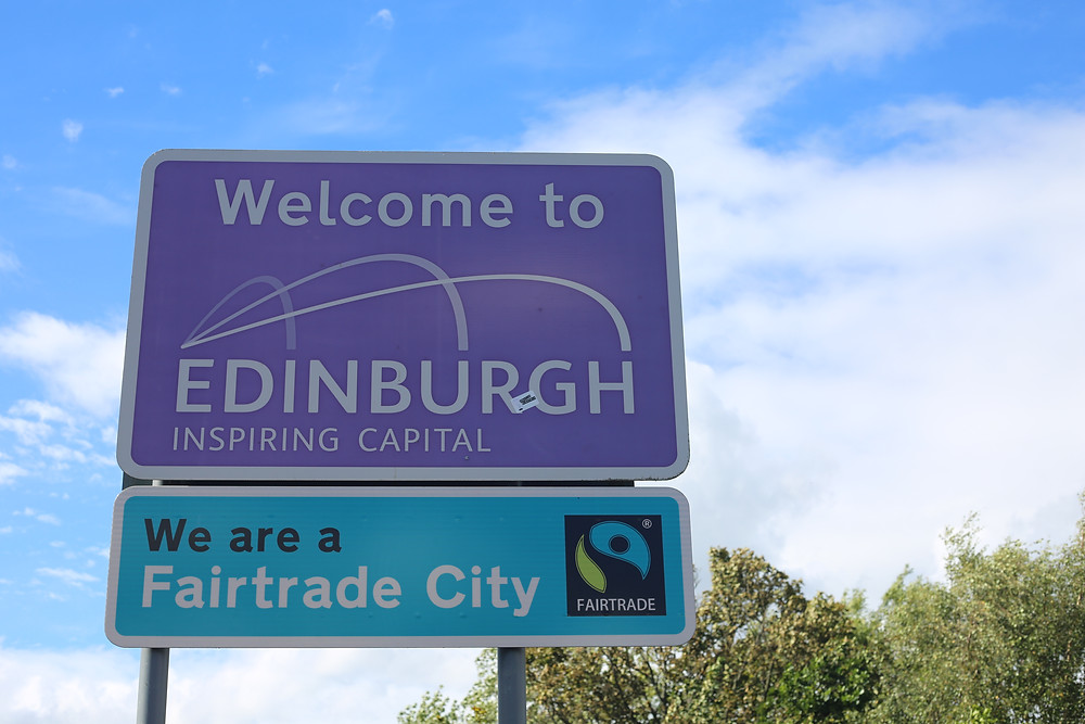 Welcome to Edinburgh Sign with another underneath - We are a fairtrade city.