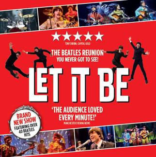 Let It Be Musical - Liverpool Empire Theatre
