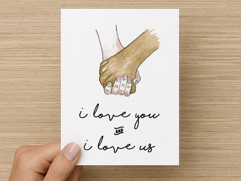 I Love You and I Love Us Folded Greeting Card