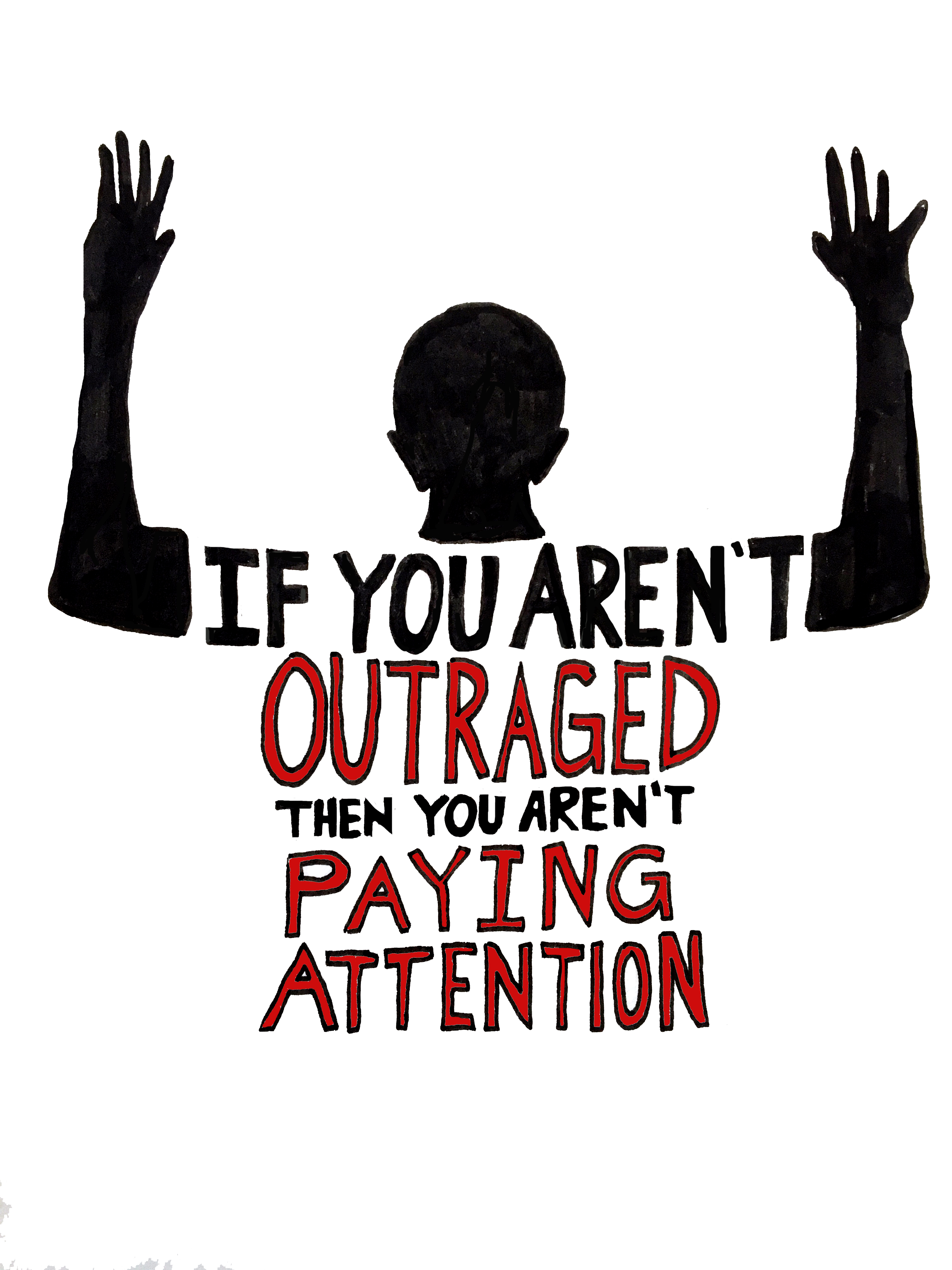 If You Aren't Outraged