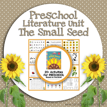 The Small Seed Preschool Literature Unit