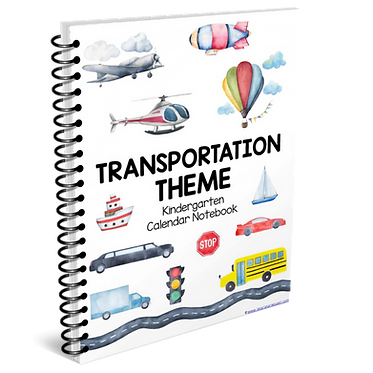 Kindergarten Calendar Notebook - TRANSPORTATION THEME