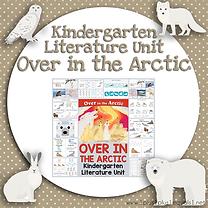 Kindergarten Literature Unit Over in the Arctic.png