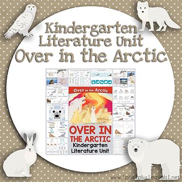 Over in the Arctic Kindergarten Literature Unit
