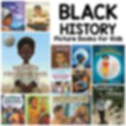 Black History Picture Books for Kids.jpg