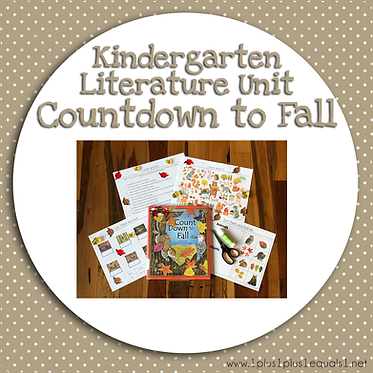 Count Down to Fall Kindergarten Literature Unit