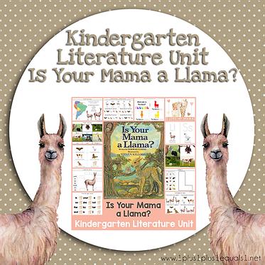 Is Your Mama a Llama Kindergarten Literature Unit