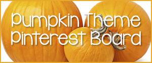 Pumpkin Theme Pinterest Board.jpg
