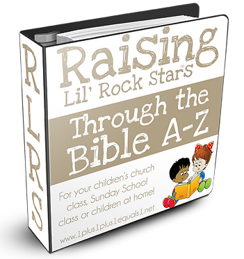 Raising Lil' Rock Stars Through the Bible A to Z GROUP USE