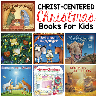 Christ Centered Christmas books for Kids