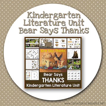 Bear Says Thanks Kindergarten Literature Unit