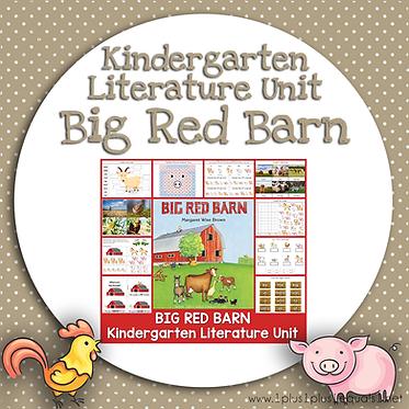 Big Red Barn Kindergarten Literature Unit