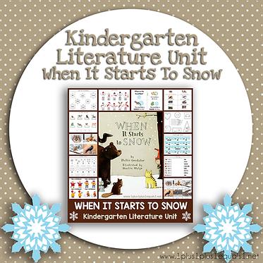 When It Starts To Snow Kindergarten Literature Unit