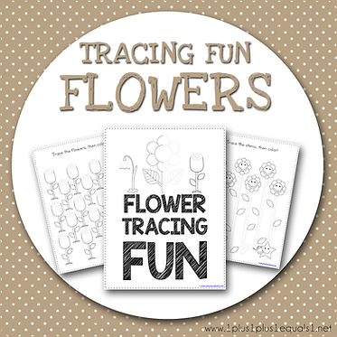 Tracing Fun ~ FLOWERS