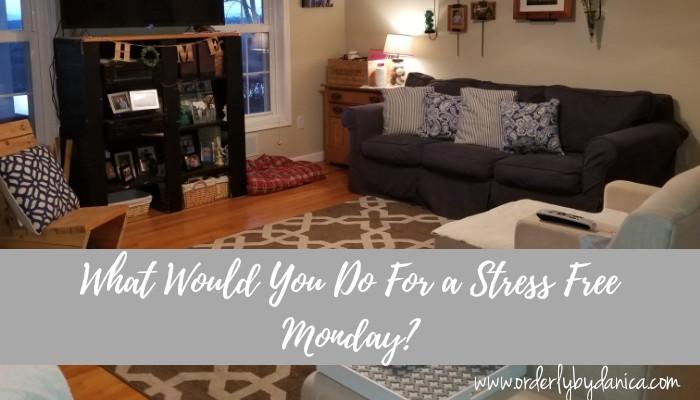 Stress Free Week
