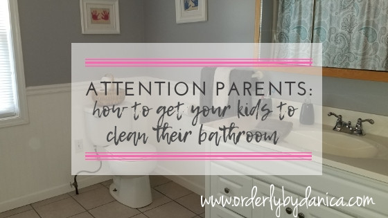 How to Get Your Kids To Clean Their Bathroom