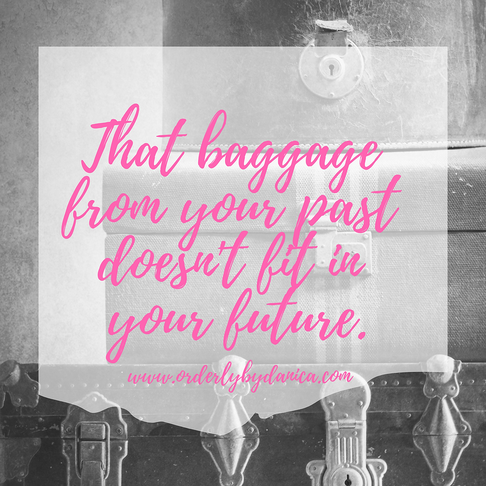 Baggage from the Past, Not your Future