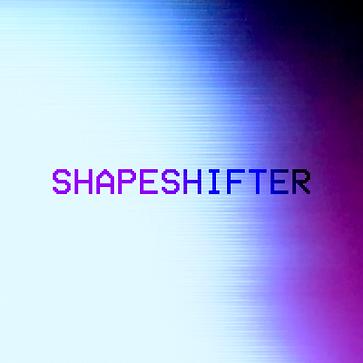 SHAPESHIFTER_ART.png