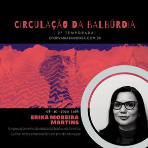 2º Segunda Temporada. Çirculação da Balbúrdia - Erika Moreira Martins