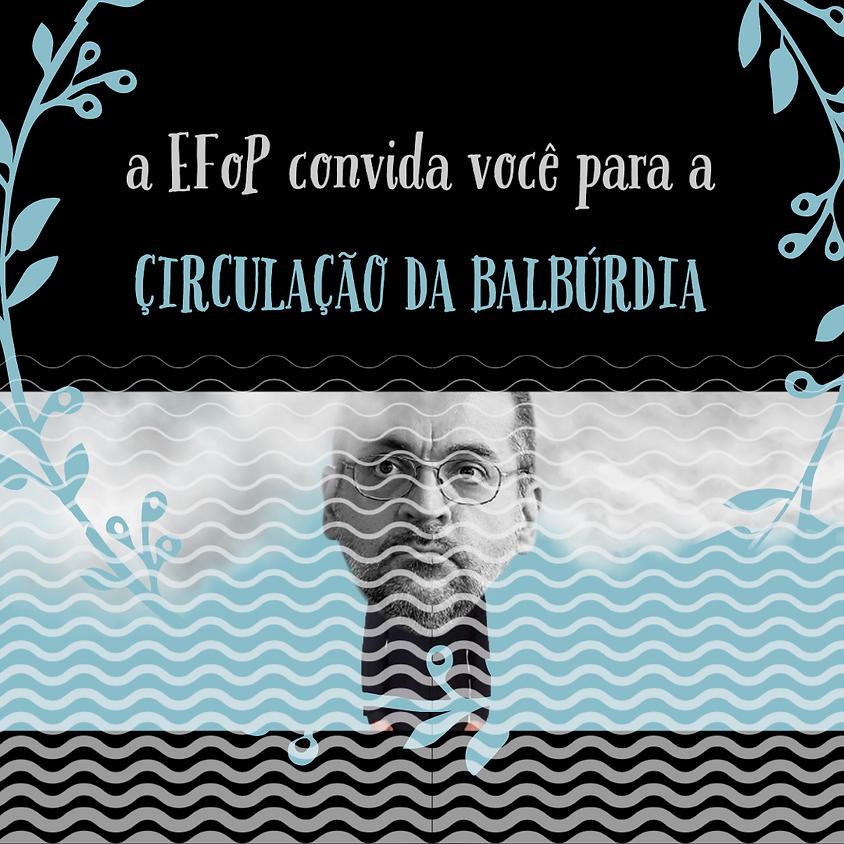 Çirculação da Balbúrdia - Artur Gomes de Souza