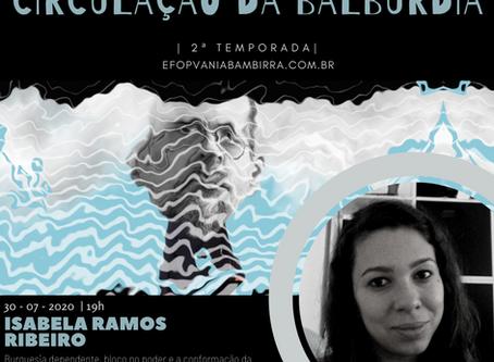 1º Segunda Temporada. Çirculação da Balbúrdia - Isabela Ramos Ribeiro
