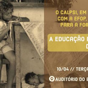 """""""A educação para além do capital"""" em parceria com CALPSI"""