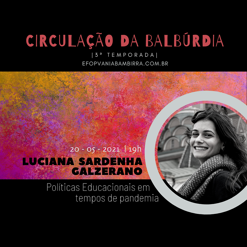 Circulação da Balbúrdia - Luciana Sardenha Galzerano