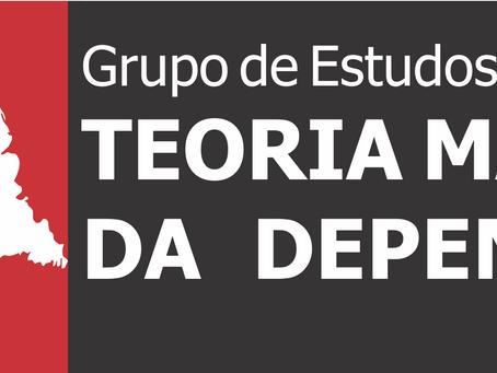 Grupo de Estudos - Teoria Marxista da Dependência 2021