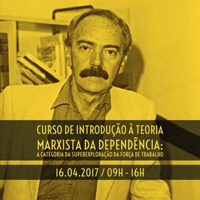 Introdução à Teoria Marxista da Dependência – a categoria da superexploração da força de trabalho