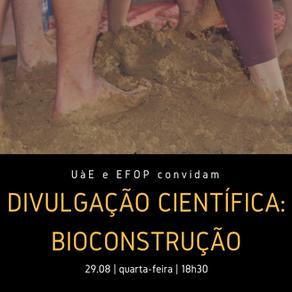 Divulgação Científica: Bioconstrução