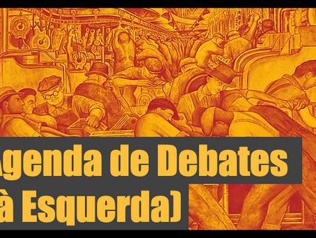 Agenda de Debates (à esquerda)