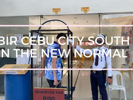 BIR Cebu City South in the new normal