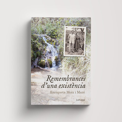 Remembrances d'una existència