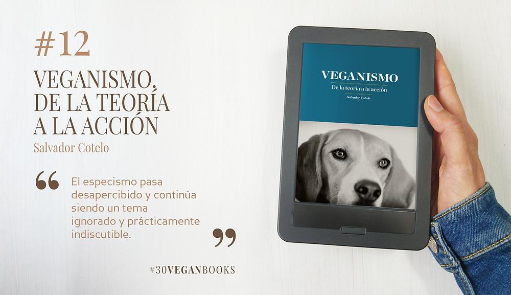 Libro Veganismo, de la teoría a la acción