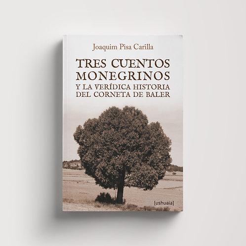 Tres cuentos monegrinos