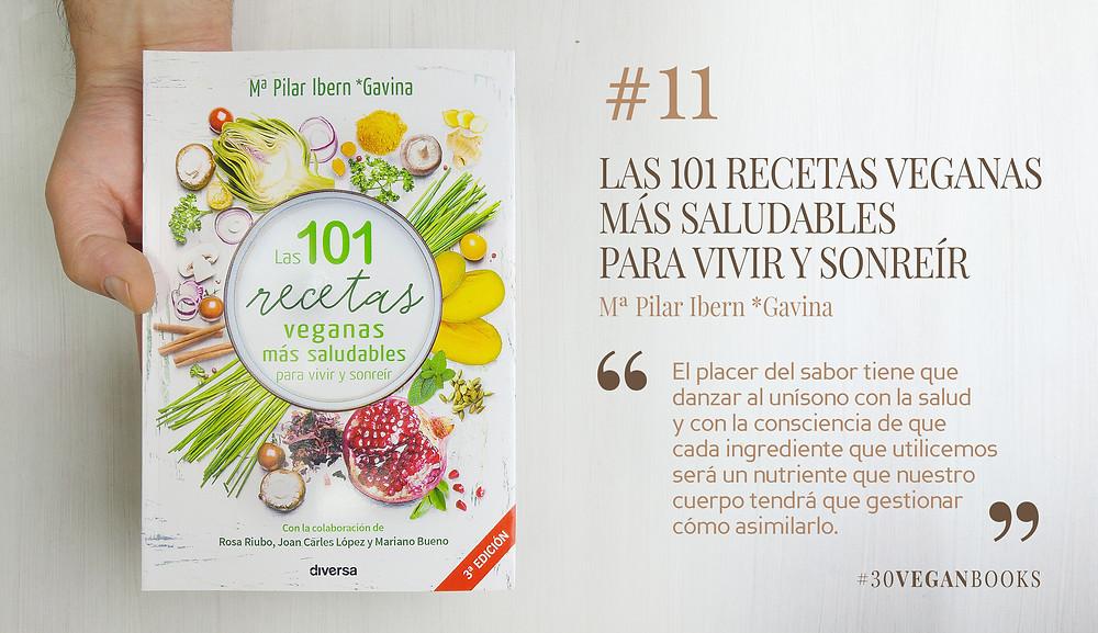 Libro Las 101 recetas veganas más saludables para vivir y sonreír
